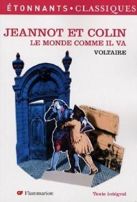 Le monde comme il va, Jeannot et Colin