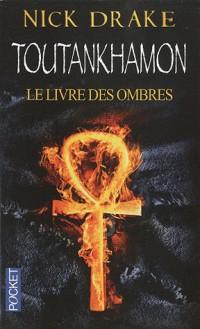 Toutankhamon : Le Livre des ombres
