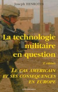 Technologie Militaire en Question, 2e ed. - le Cas Americain et Ses Conséquences en Europe (la)