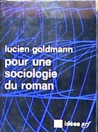 Pour une sociologie du roman