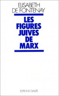Les figures juives de Marx