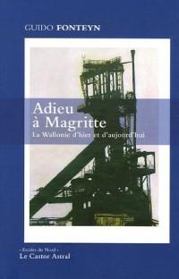 Adieu à Magritte : La Wallonie d'hier et d'aujourd'hui