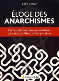 Eloge des anarchismes