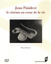 Jean Painlevé, le cinéma au coeur de la vie