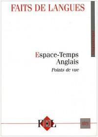 Faits de langues, N° 34 : Espace-Temps Anglais : Points de vue