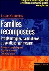 Familles recomposées :  Problématiques particulières et solutions sur mesure.