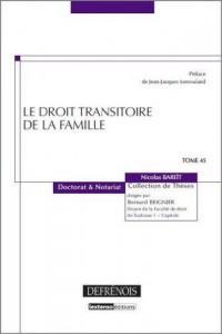Droit Transitoire de la Famille. Tome 45