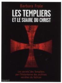 Templiers et le Suaire du Christ (les)
