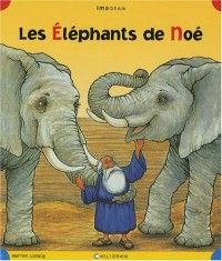 Les Eléphants de Noé