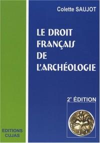 Le droit français de l'archéologie