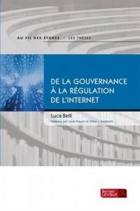 De la gouvernance à la régulation de l'internet