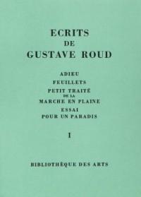 Ecrits de Gustave Roud, 3 volumes