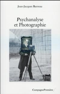 La Psychanalyse et la Photographie