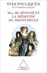Madame de Sévigné et la médecine