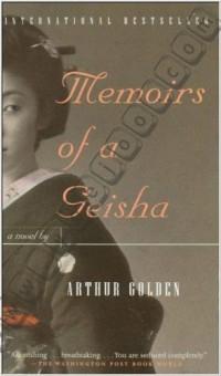 Memoirs of a Geisha By Golden, Arthur
