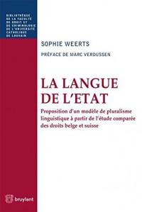 La langue de l'Etat : Proposition d'un modèle de pluralisme linguistique à partir de l'étude comparée des droits belge et suisse