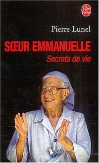 Soeur Emmanuelle, secrets de vie