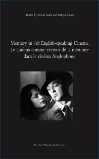 Le Cinema Comme Vecteur de la Mémoire