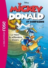 Mickey, Donald et Compagnie 02 - Le trésor du millardiaire disparu