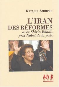 L'Iran des réformes avec Shirin Ebadi, Prix Nobel de la Paix