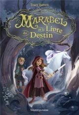 Marabel et le livre du Destin [Poche]