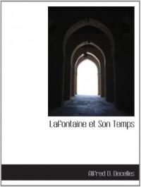 Lafontaine et Son Temps