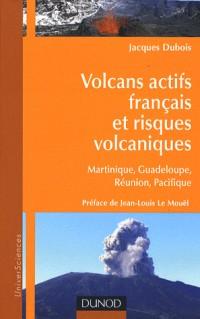 Volcans actifs français et risques volcaniques