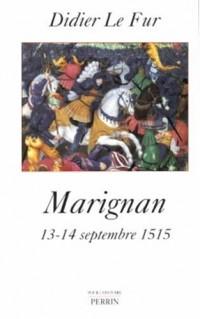 Marignan : 13-14 septembre 1515