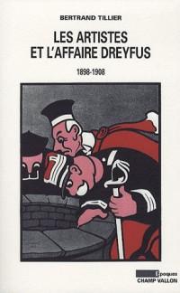 Les Artistes et l'Affaire Dreyfus (1898-1908)