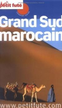 Le Petit Futé Grand Sud marocain