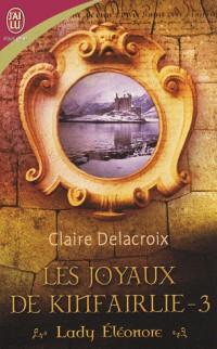 Les joyaux de Kinfairlie, Tome 3 : Lady Eléonore