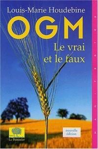 OGM : Le vrai et le faux