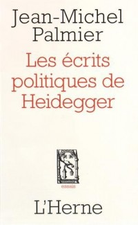 Les écrits politiques de Heidegger