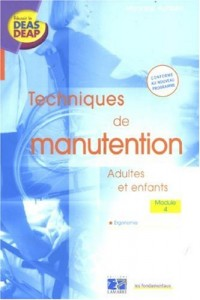 Techniques de manutention : Adultes et enfants Module 4 Ergonomie