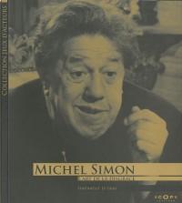 Michel Simon. L'art de la disgrâce