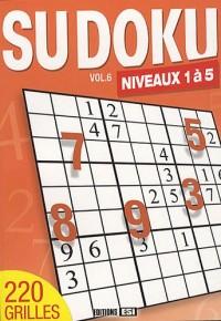 Sudoku : Volume 6, Niveaux 1 à 5