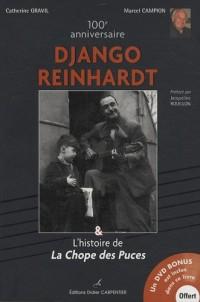100e anniversaire Django Reinhardt : Et L'histoire de La Chope des Puces (1DVD)