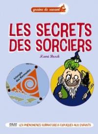 Les secrets des sorciers