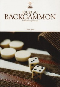 Jouer au backgammon : Initiation et apprentissage