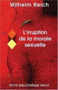 L'irruption de la morale sexuelle : Etude des origines du caractère compulsif de la morale sexuelle