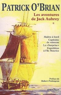 Les aventures de Jack Aubrey, Tome 1 : Maître à bord ; Capitaine de vaisseau ; La