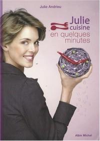 Julie cuisine en quelques minutes