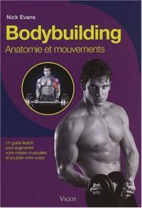 Bodybuilding : Anatomie et mouvements
