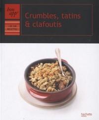 Crumbles, tatins et clafoutis