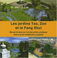 Les jardins Tao, Zen et le Feng Shui