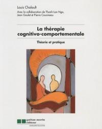 La thérapie cognitivo-comportementale - Théorie et pratique