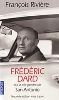 Frédéric Dard ou la vie privée de San Antonio