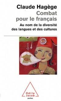 Combat pour le français : Au nom de la diversité des langues et des cultures