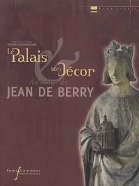 Palais aux temps de Jean de Berry