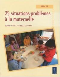 25 situations-problèmes à la maternelle MS-GS